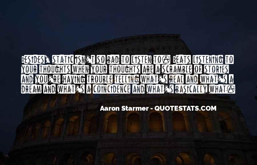 Aaron Starmer Quotes #1410375
