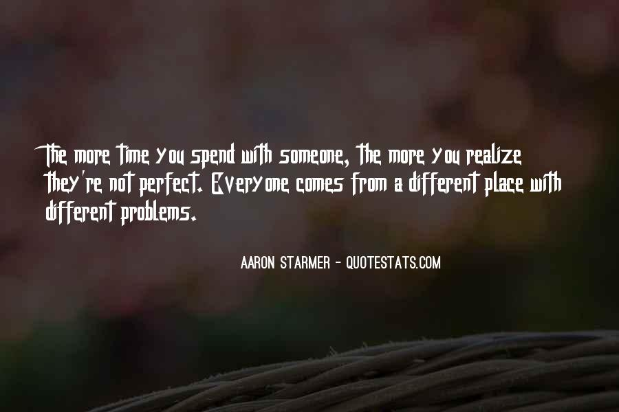 Aaron Starmer Quotes #1701057
