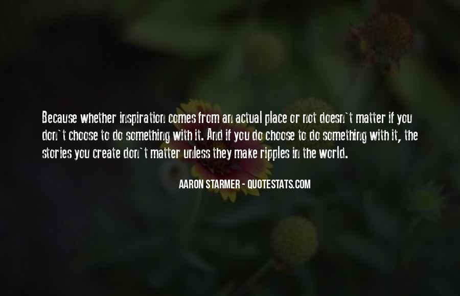 Aaron Starmer Quotes #200661