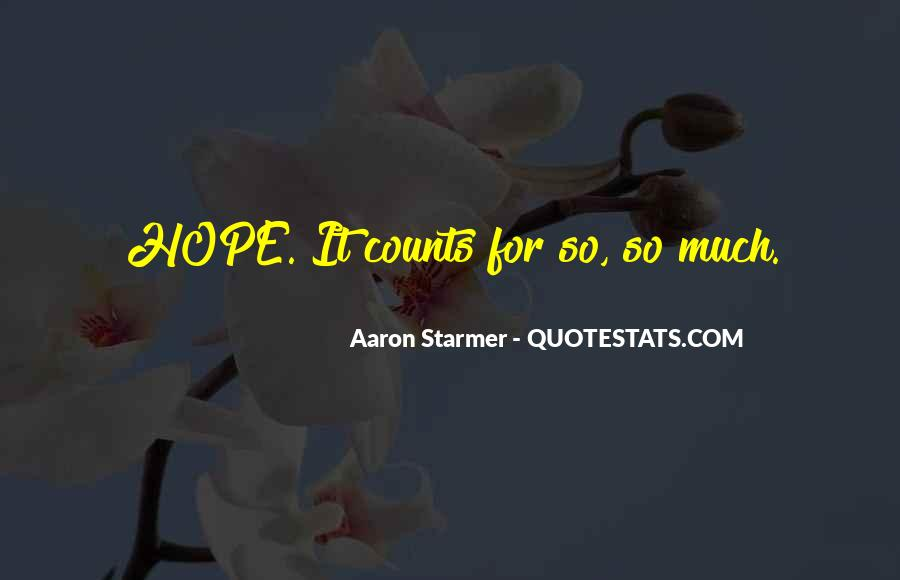 Aaron Starmer Quotes #914382