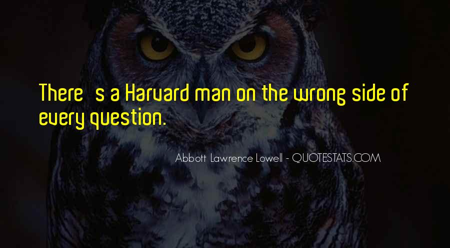 Abbott Lawrence Lowell Quotes #238205