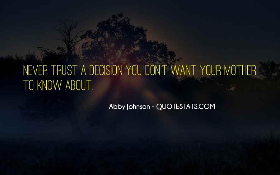 Abby Johnson Quotes #1519750