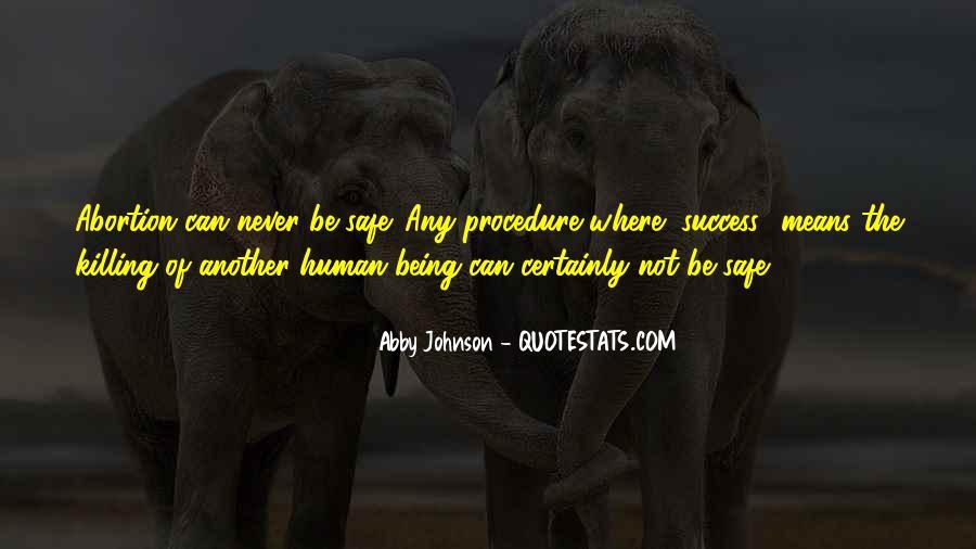 Abby Johnson Quotes #678410