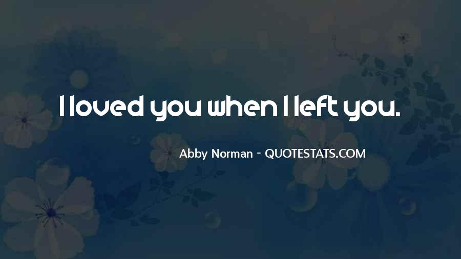Abby Norman Quotes #1869198