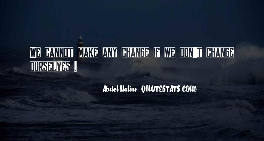 Abdel Halim Quotes #319632
