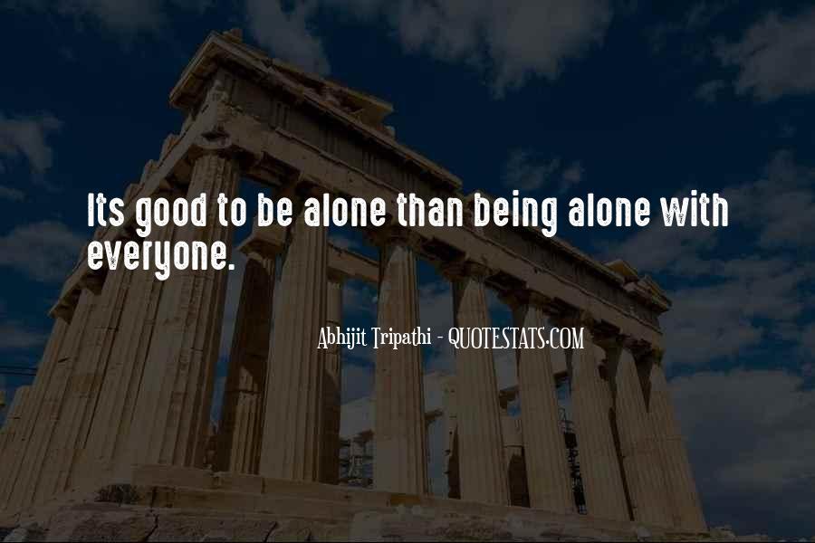 Abhijit Tripathi Quotes #112661