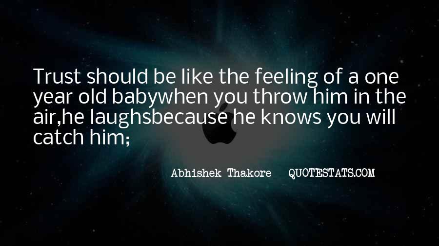 Abhishek Thakore Quotes #1615554