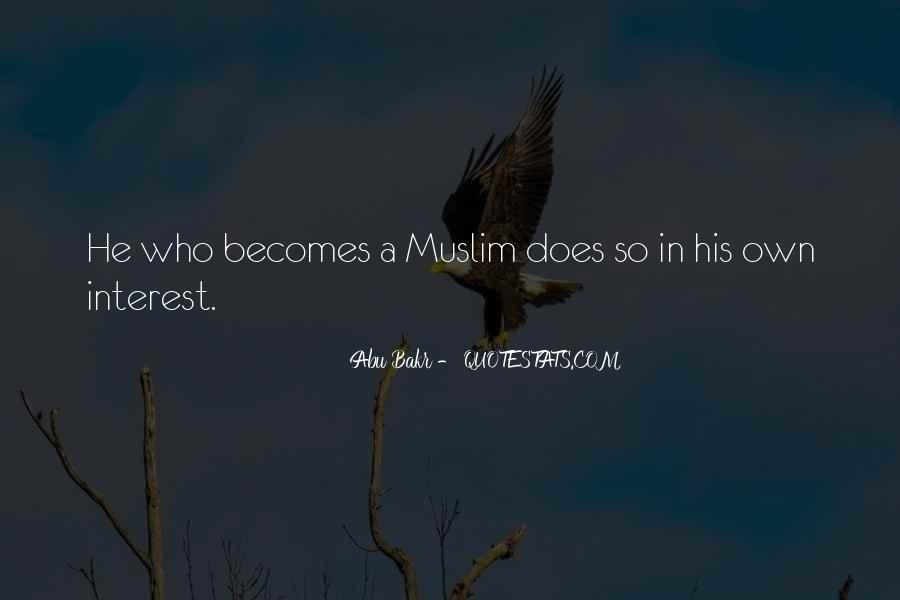 Abu Bakr Quotes #101902