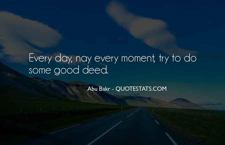 Abu Bakr Quotes #1327928
