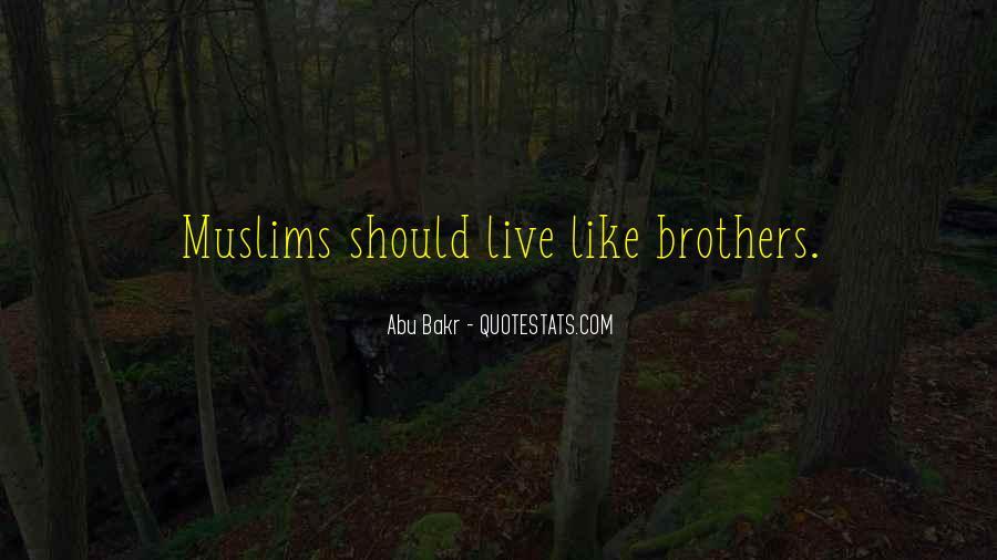 Abu Bakr Quotes #1472651