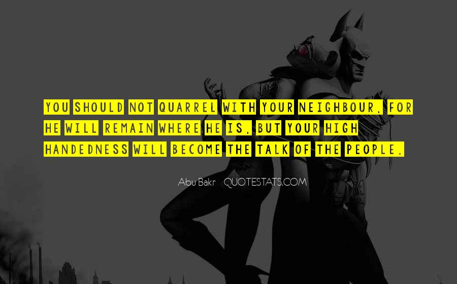Abu Bakr Quotes #1484825
