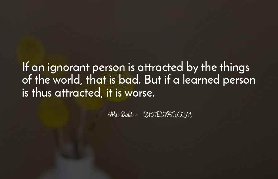 Abu Bakr Quotes #1722922