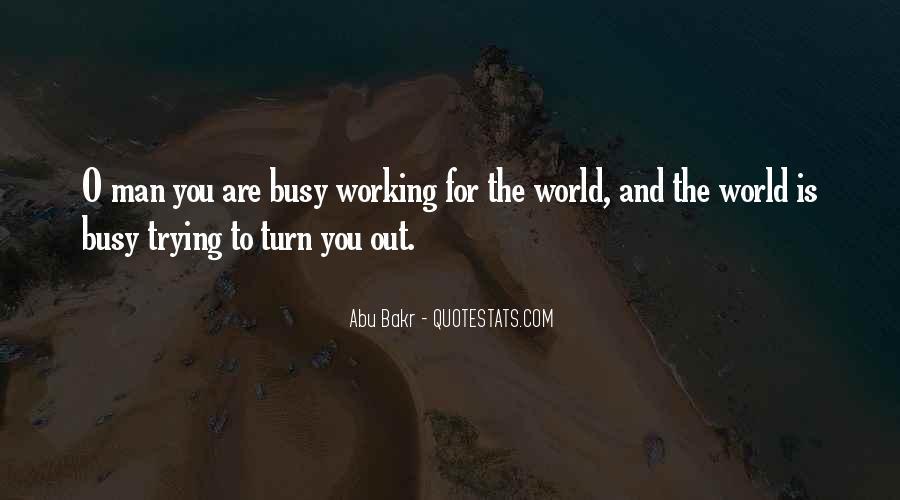 Abu Bakr Quotes #216488