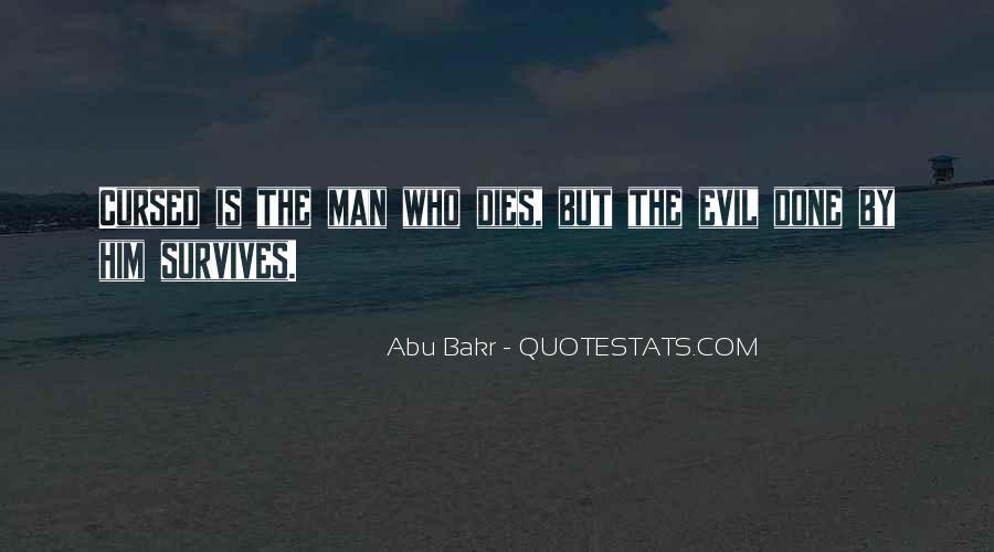 Abu Bakr Quotes #528368