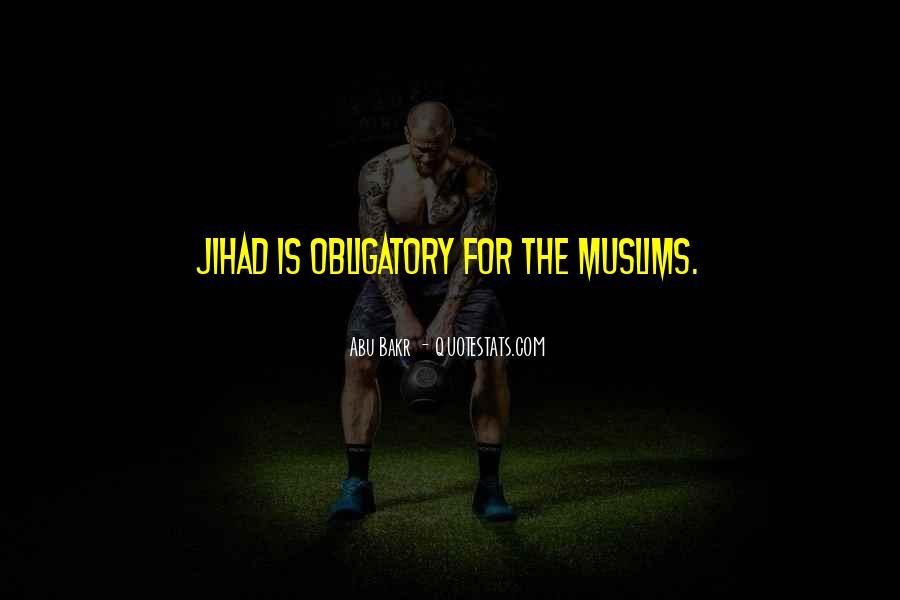 Abu Bakr Quotes #831569