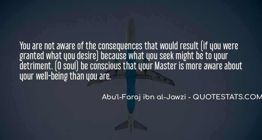 Abu'l-Faraj Ibn Al-Jawzi Quotes #172202