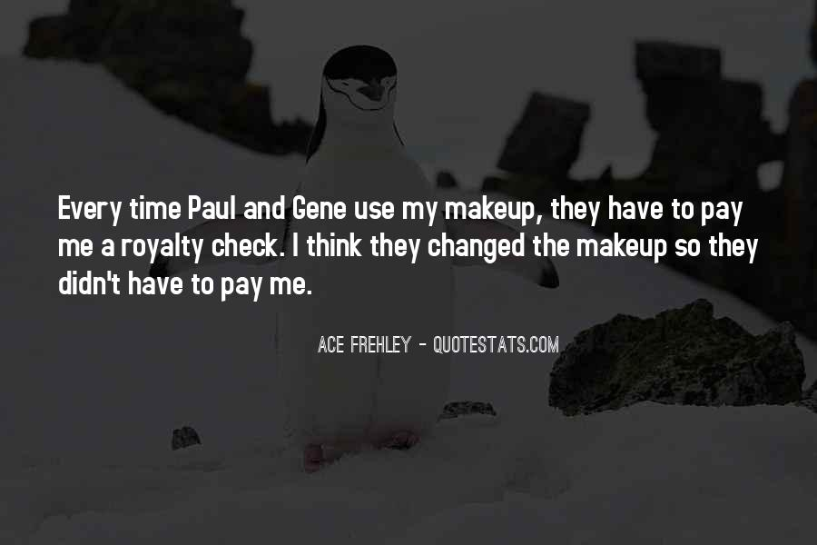 Ace Frehley Quotes #1007437