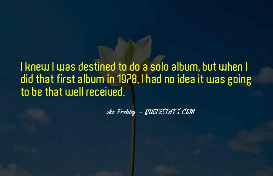 Ace Frehley Quotes #1022100