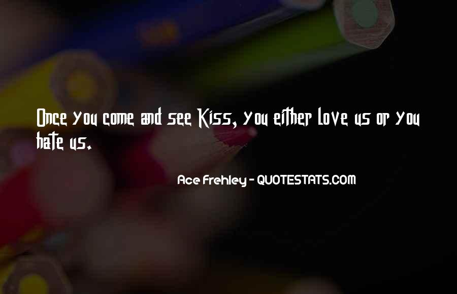 Ace Frehley Quotes #1125863