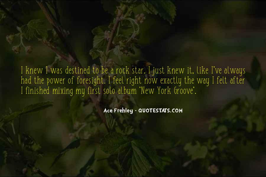 Ace Frehley Quotes #1211850