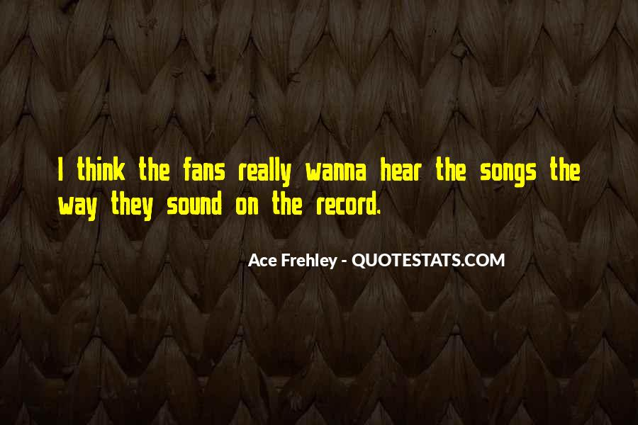 Ace Frehley Quotes #1651970