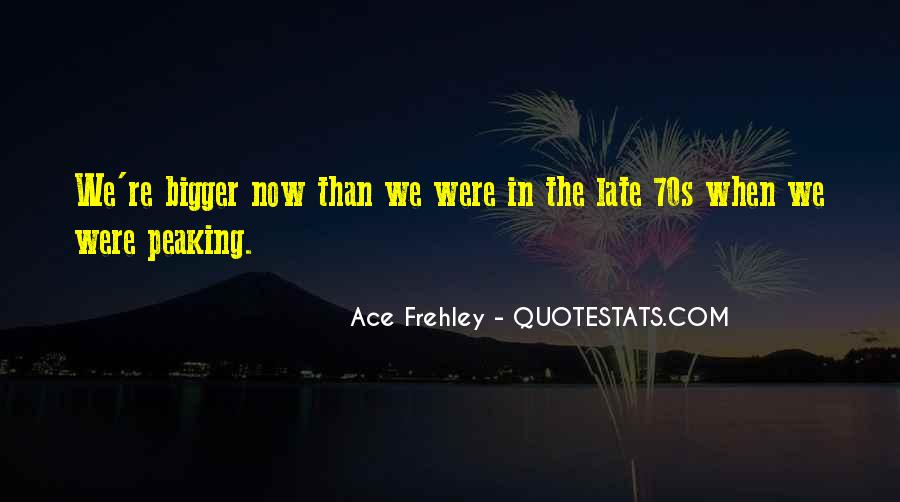 Ace Frehley Quotes #1706070