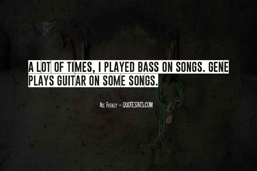 Ace Frehley Quotes #330951