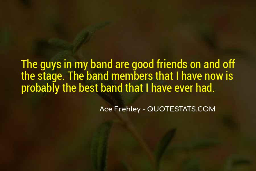 Ace Frehley Quotes #733990