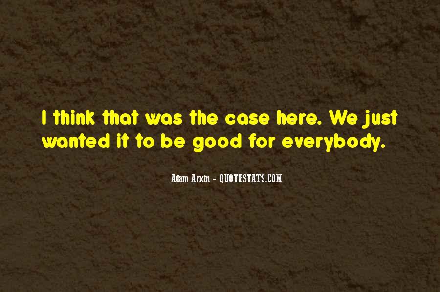Adam Arkin Quotes #1101687
