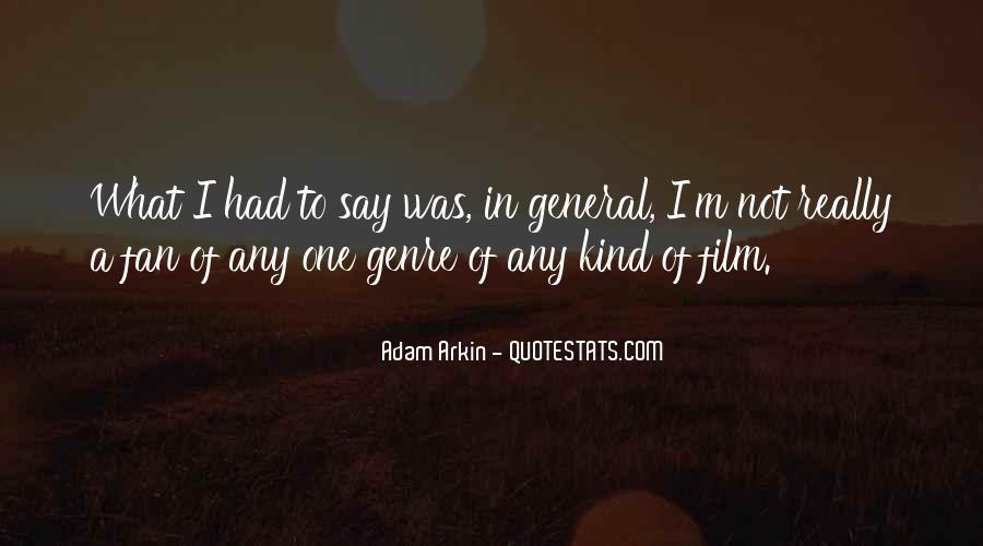 Adam Arkin Quotes #1656460