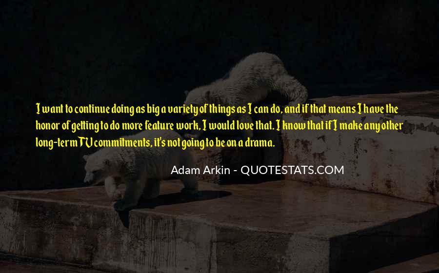 Adam Arkin Quotes #1776583