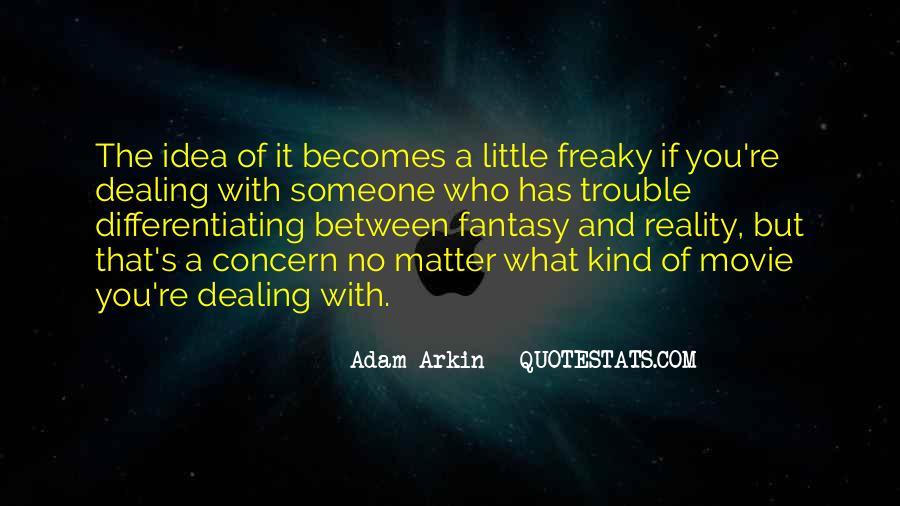 Adam Arkin Quotes #393027