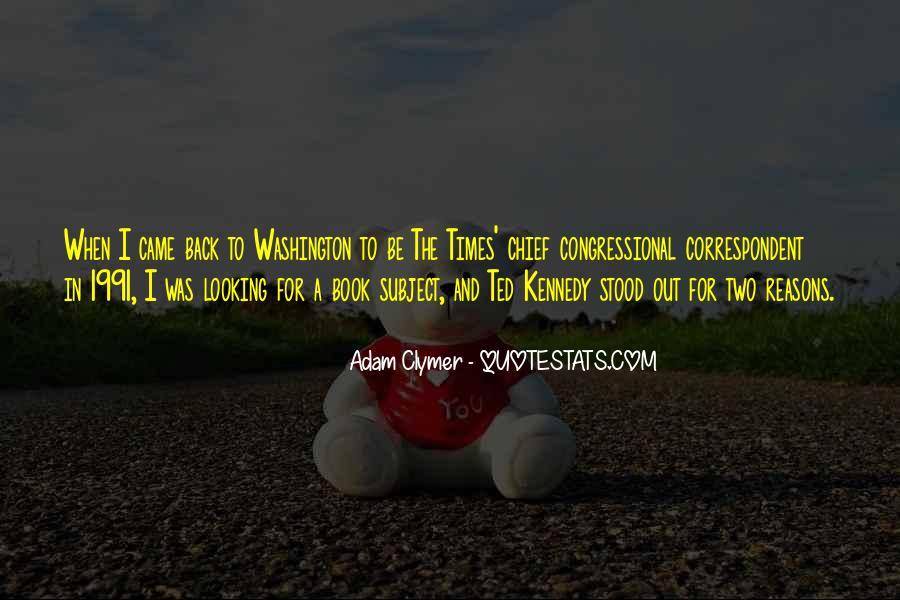 Adam Clymer Quotes #558648