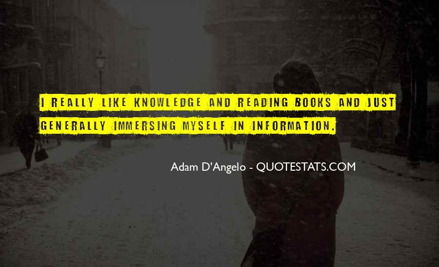 Adam D'Angelo Quotes #1839368