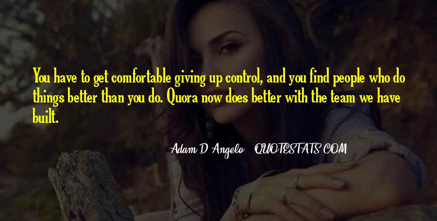 Adam D'Angelo Quotes #512006