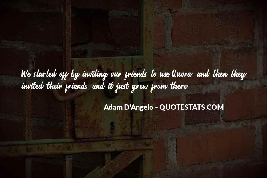 Adam D'Angelo Quotes #820867