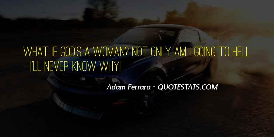 Adam Ferrara Quotes #1074599