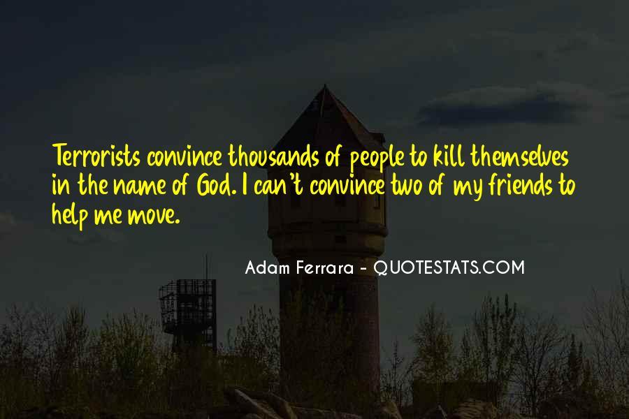 Adam Ferrara Quotes #1476149