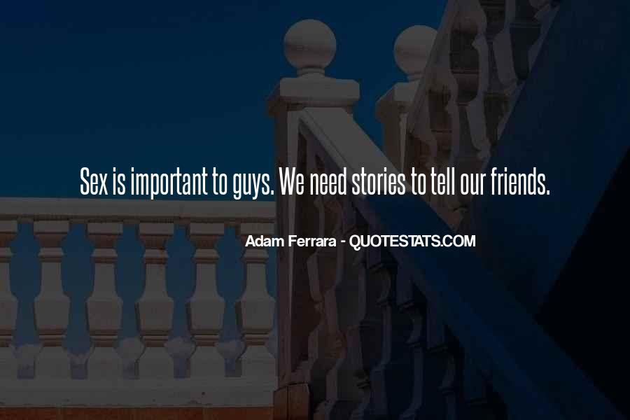 Adam Ferrara Quotes #501480