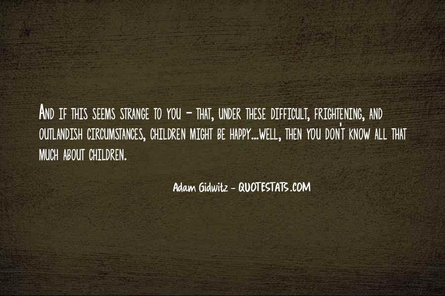 Adam Gidwitz Quotes #1132143