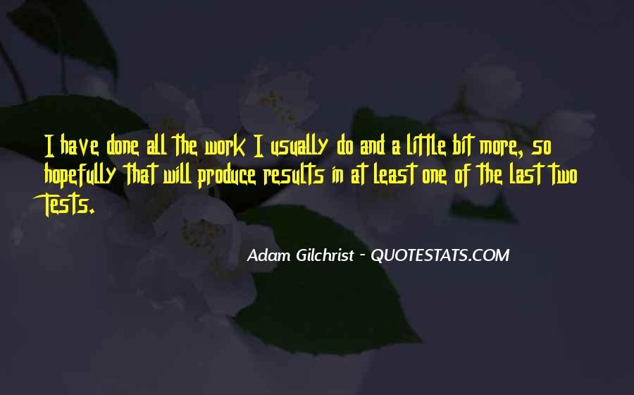 Adam Gilchrist Quotes #527065
