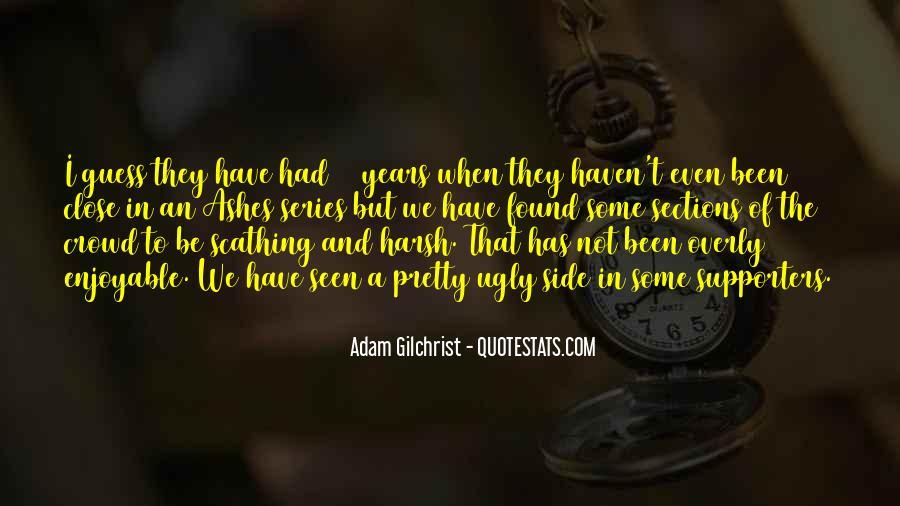 Adam Gilchrist Quotes #697129