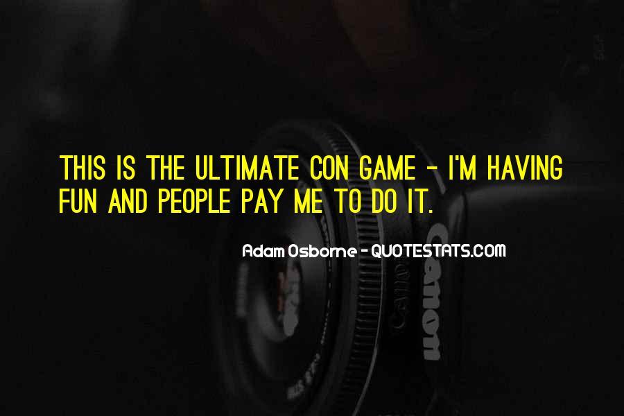 Adam Osborne Quotes #1368129