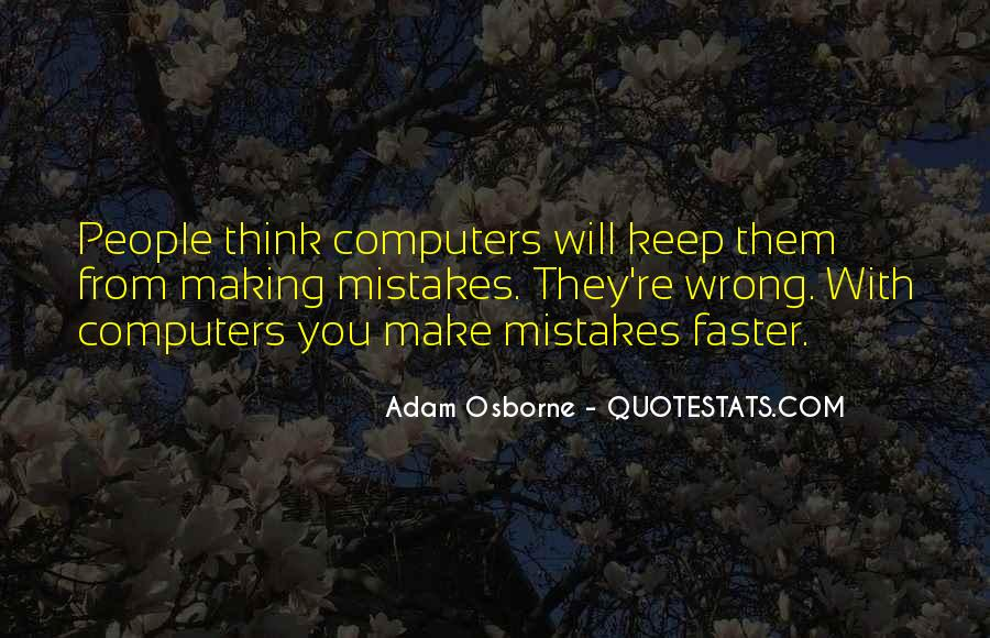 Adam Osborne Quotes #929393