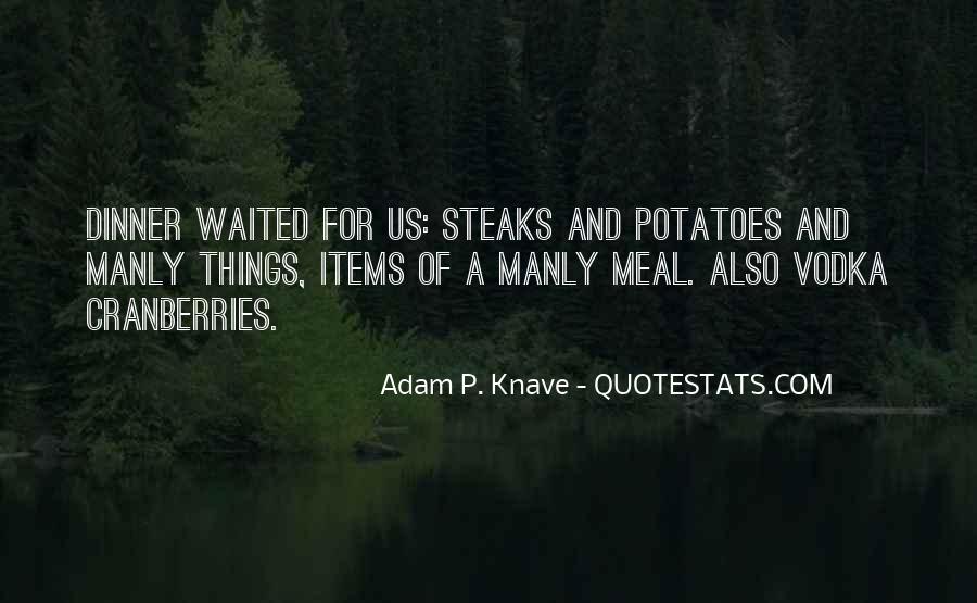 Adam P. Knave Quotes #193038