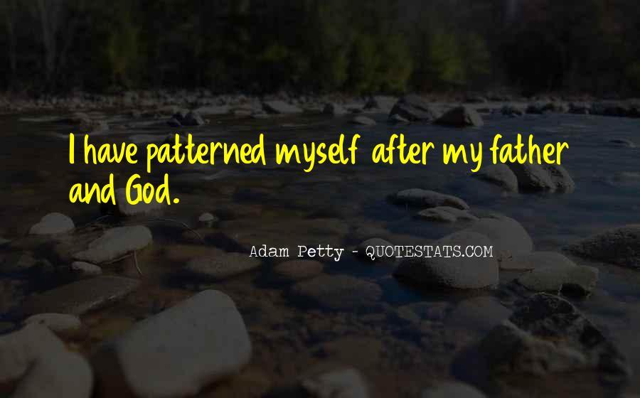 Adam Petty Quotes #1651917