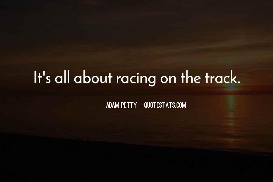 Adam Petty Quotes #771594