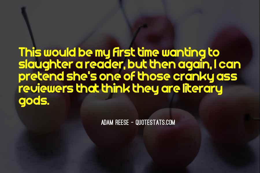 Adam Reese Quotes #414907