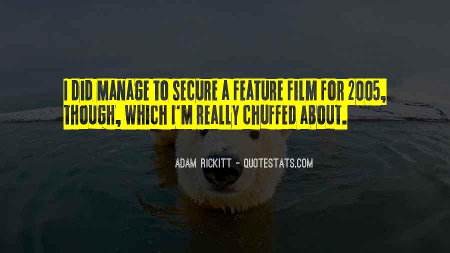 Adam Rickitt Quotes #1203207