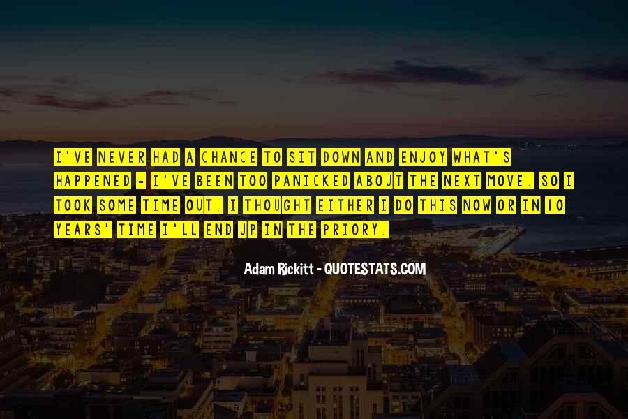 Adam Rickitt Quotes #1302971